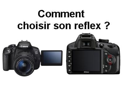 quel appareil photo reflex choisir